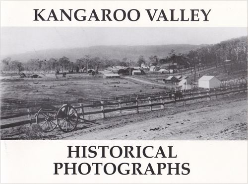Kangaroo Valley Historical Photographs